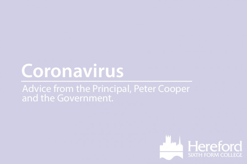 News Events Coronavirus Advice From The Principal Hereford Sixth Form College